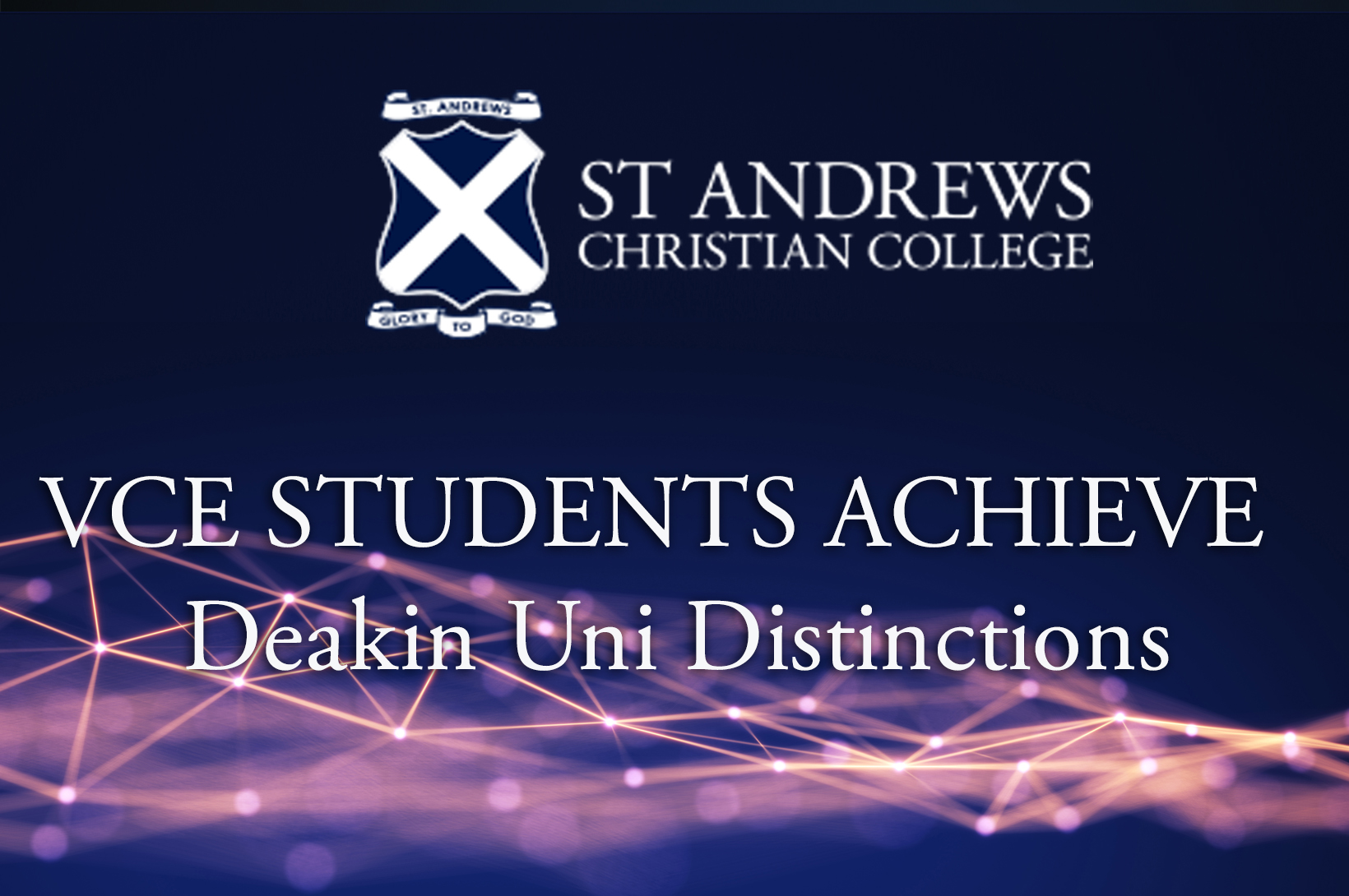VCE Students Achieve Deakin University Distinctions