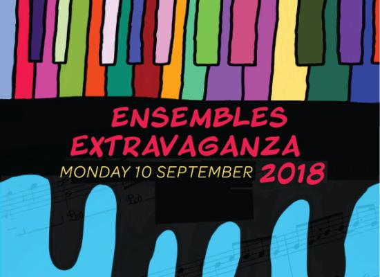 Ensembles Extravaganza – 10th September2018
