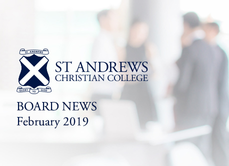 St Andrews Christian College Board – February 2019 Meeting
